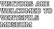 Visitors are welcomed to Ventspils Museum