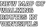 New map of walking routes in Ventspils