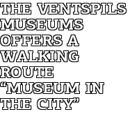 """The Ventspils Museums offers a walking route """"Museum in the City"""""""